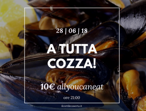 A Tutta Cozza! 28/06 > AllYouCanEat 10€