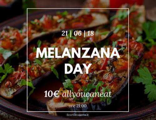 Melanzana Day 21/06 > AllYouCanEat 10€