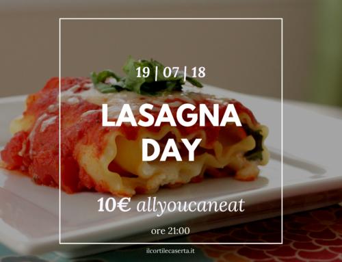 Lasagna Day 19/07 > AllYouCanEat 10€