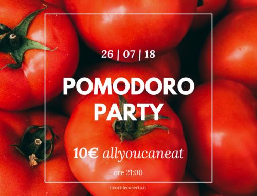 Pomodoro Party 26/07 > AllYouCanEat 10€