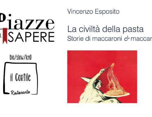 """Letture di gusto > """"La civiltà della pasta"""" di Vincenzo Esposito"""