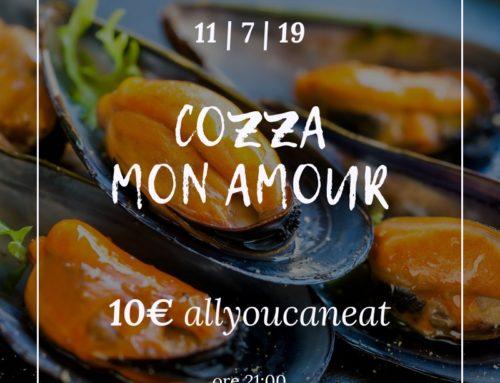 COZZA MON AMOUR > Giovedì 11 luglio