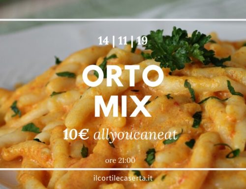 ORTO MIX > Giovedì All You Can Eat @ Il Cortile