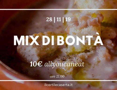 MIX DI BONTÀ! Giovedì 28 Novembre 2019