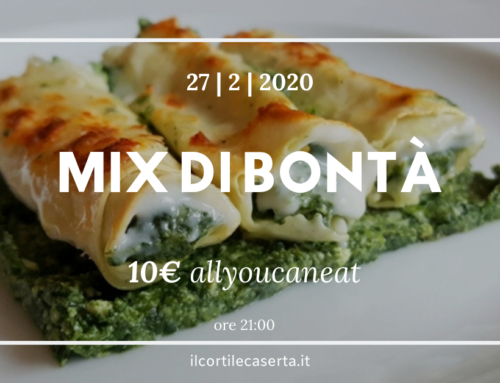 MIX DI BONTÀ > Giovedì 27 All You Can Eat